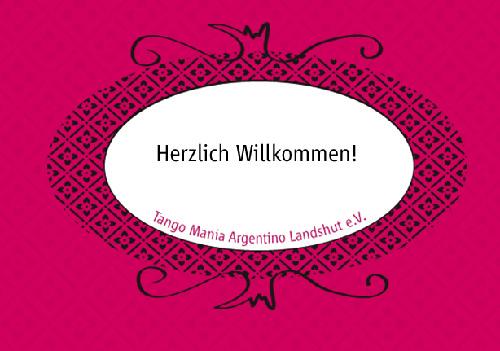 Herzlich Willkommen - Tango Mania Landshut